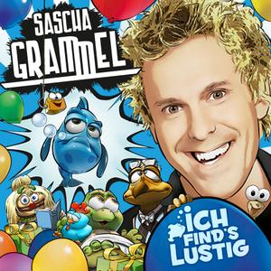 """Tourplakat Sascha Grammel """"Ich find's lustig"""""""
